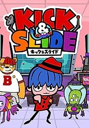 Kick & Slide