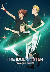 The iDOLM@STER Prologue Side M: Episode of Jupiter